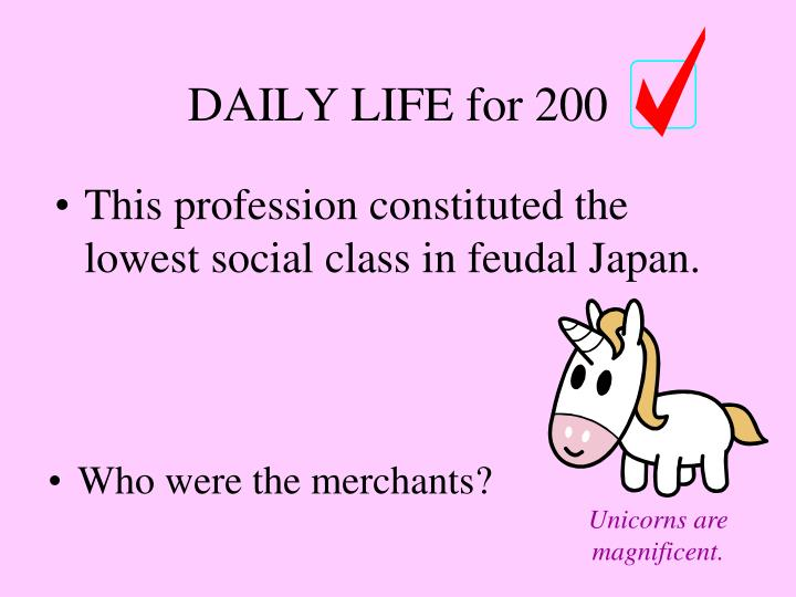 This profession constituted the lowest social class in feudal Japan.