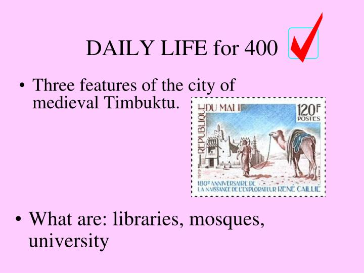 Three features of the city of medieval Timbuktu.