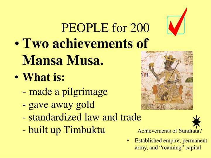 Two achievements of Mansa Musa.
