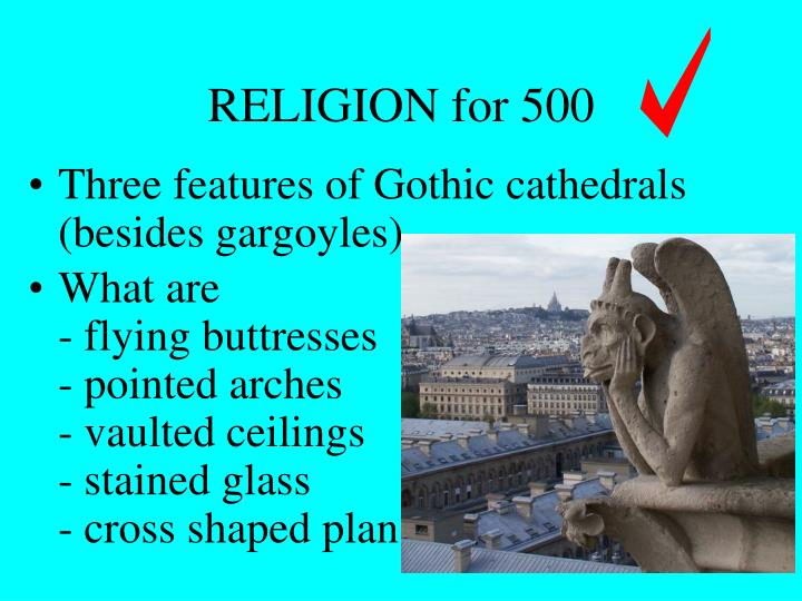 Three features of Gothic cathedrals (besides gargoyles)