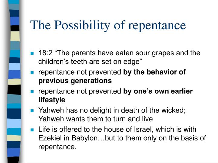 The Possibility of repentance
