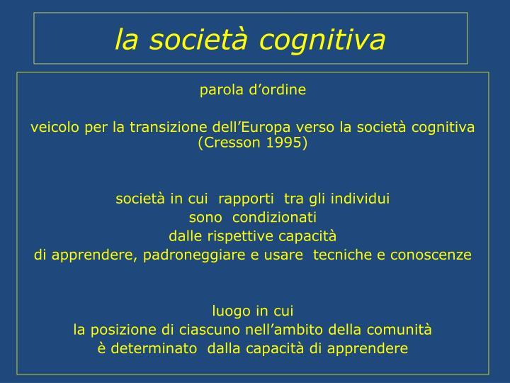 la società cognitiva