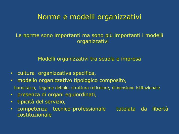 Norme e modelli organizzativi