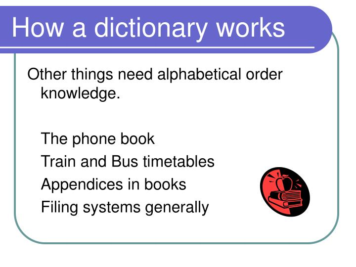 How a dictionary works1