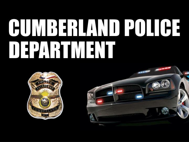 CUMBERLAND POLICE