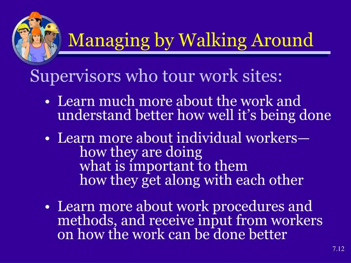 Managing by Walking Around