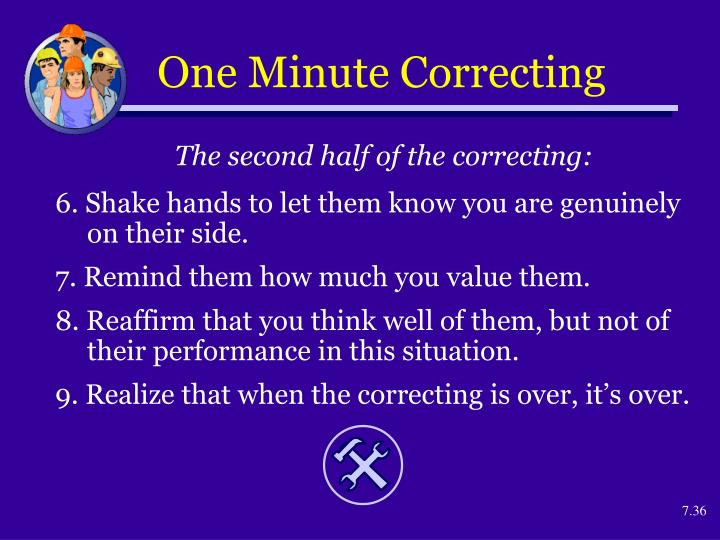 One Minute Correcting