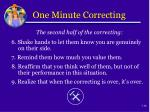 one minute correcting1