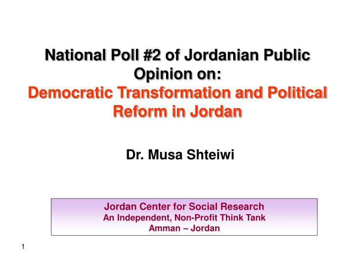 National Poll #2 of Jordanian Public Opinion on: