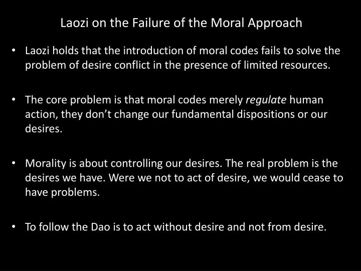 Laozi on the Failure of the Moral Approach