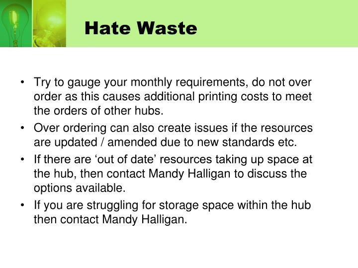 Hate Waste