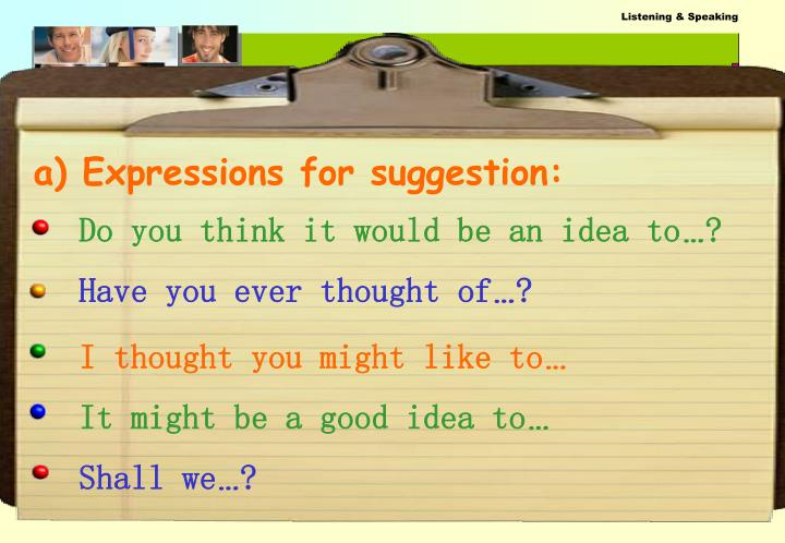 a) Expressions for suggestion: