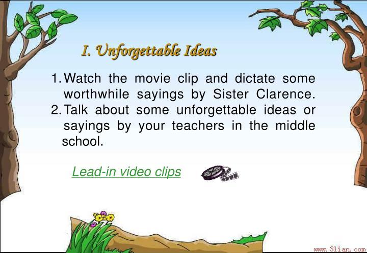 I. Unforgettable Ideas