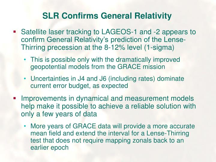 SLR Confirms General Relativity