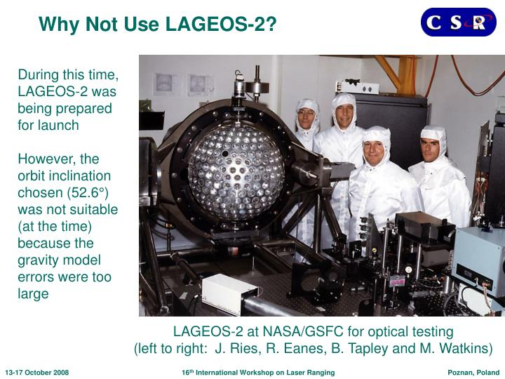 Why Not Use LAGEOS-2?