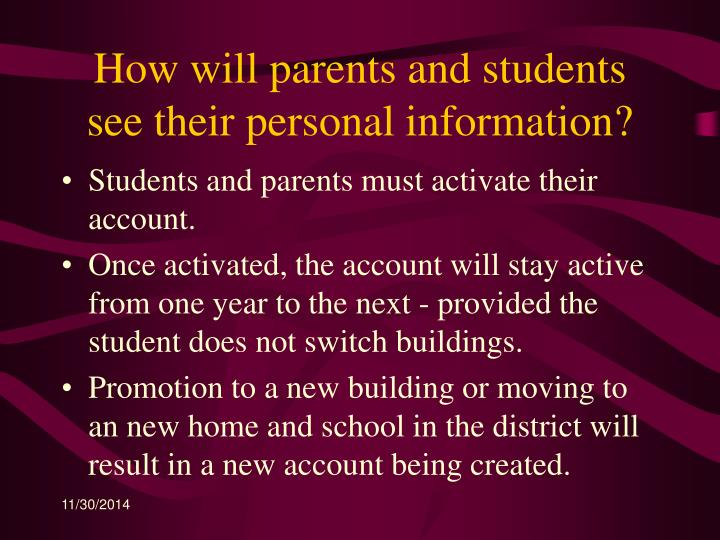 How will parents and students see their personal information?