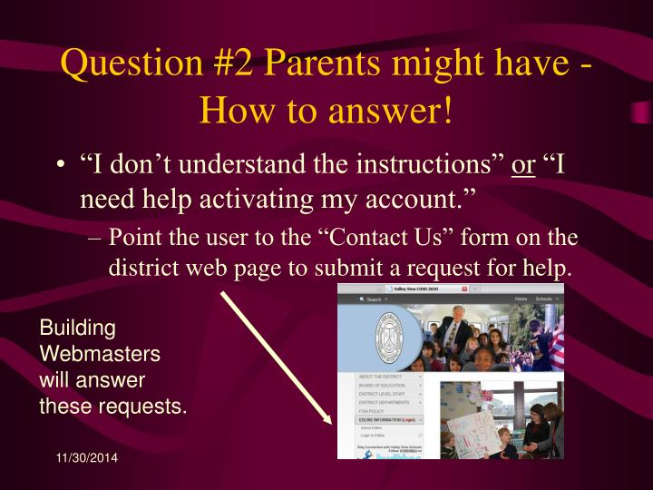 Question #2 Parents might have - How to answer!