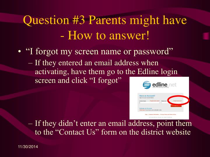 Question #3 Parents might have  - How to answer!