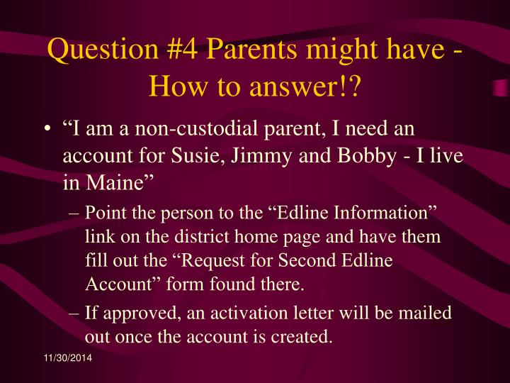 Question #4 Parents might have - How to answer!?