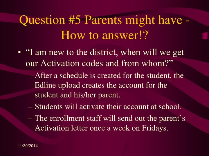 Question #5 Parents might have - How to answer!?