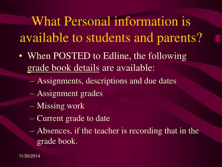 What Personal information is available to students and parents?