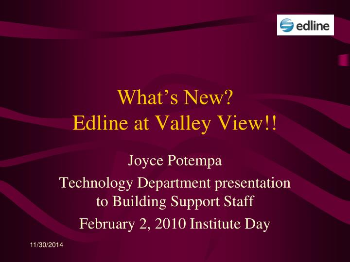 What s new edline at valley view