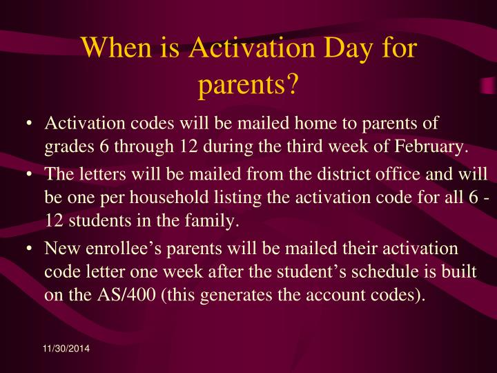 When is Activation Day for parents?