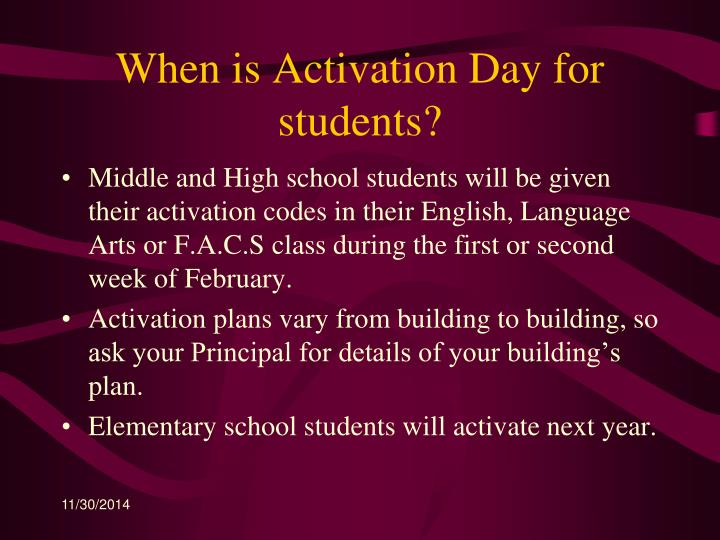When is Activation Day for students?