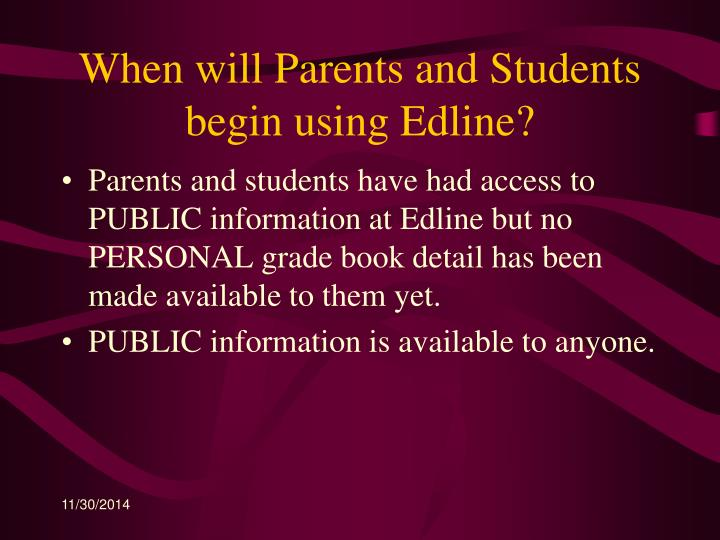 When will Parents and Students begin using Edline?