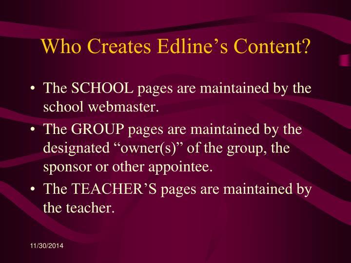 Who Creates Edline's Content?