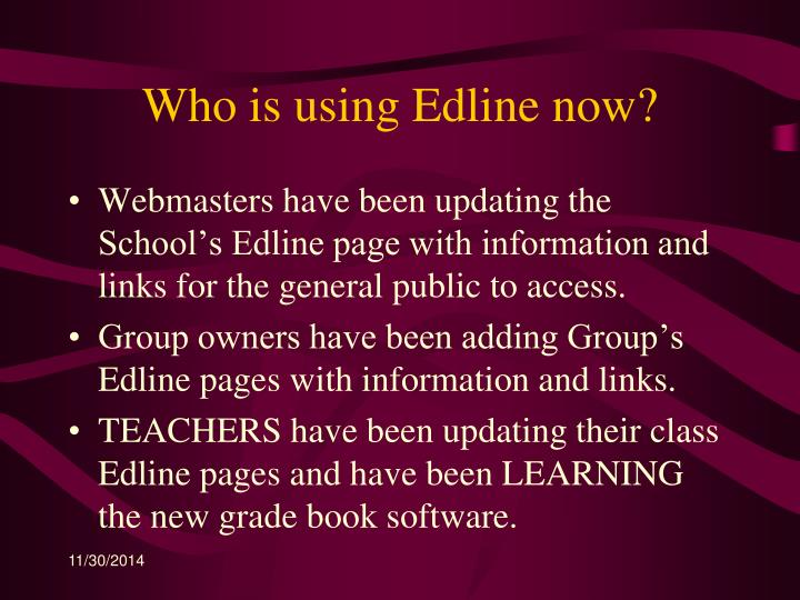 Who is using Edline now?
