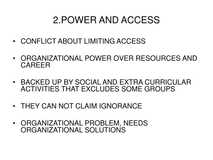 2.POWER AND ACCESS