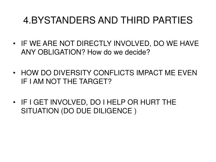 4.BYSTANDERS AND THIRD PARTIES