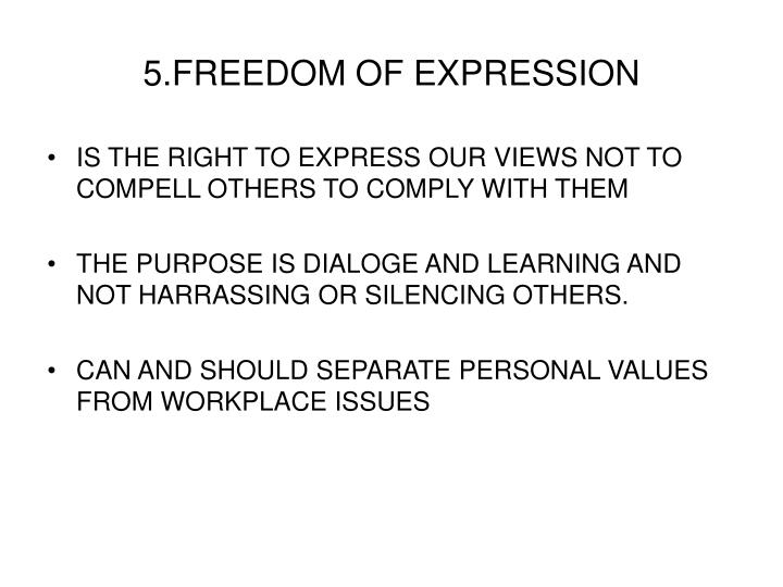 5.FREEDOM OF EXPRESSION