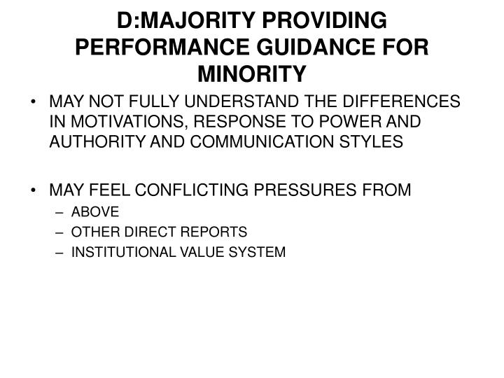 D:MAJORITY PROVIDING PERFORMANCE GUIDANCE FOR MINORITY