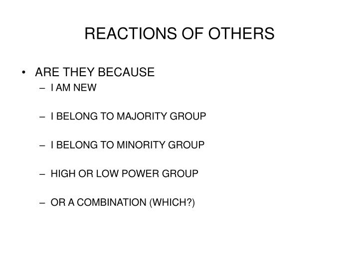 REACTIONS OF OTHERS