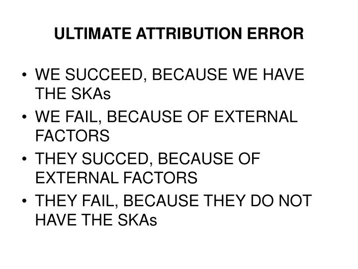 ULTIMATE ATTRIBUTION ERROR