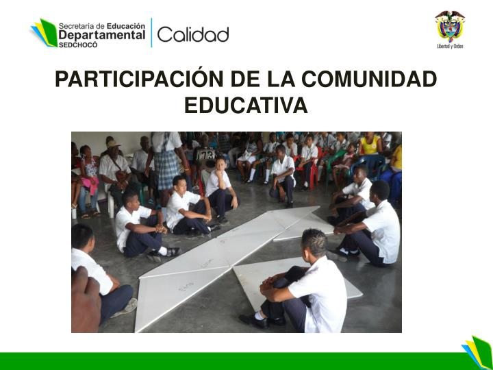 PARTICIPACIÓN DE LA COMUNIDAD EDUCATIVA