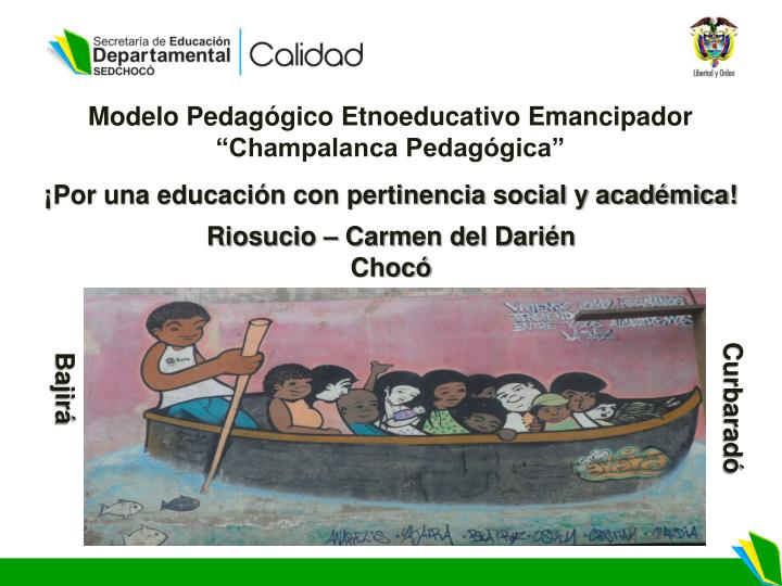Modelo Pedagógico Etnoeducativo Emancipador