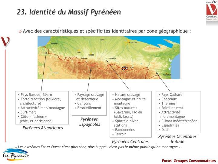 23. Identité du Massif Pyrénéen