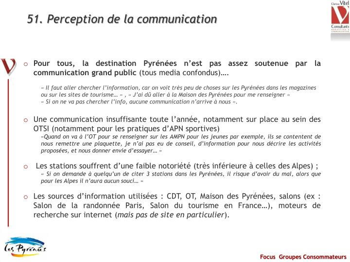 51. Perception de la communication