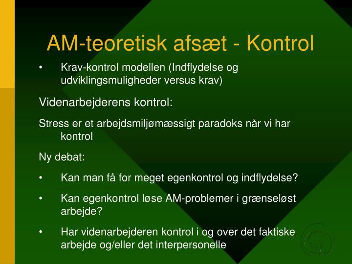 AM-teoretisk afsæt - Kontrol