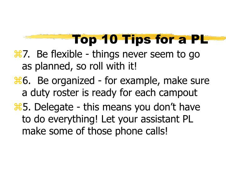 Top 10 Tips for a PL