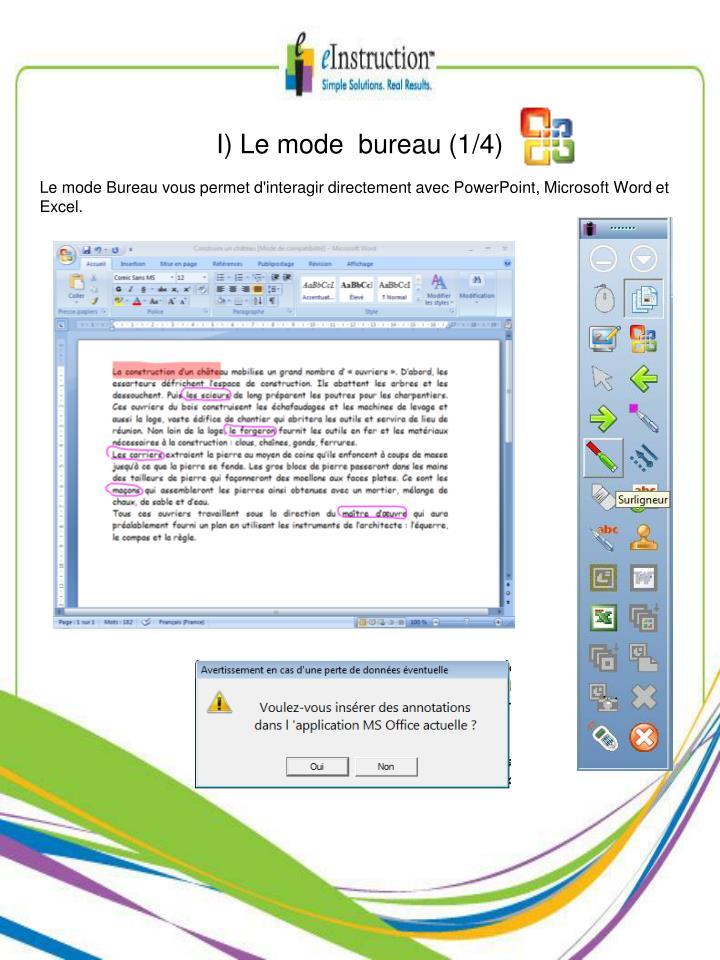 I) Le mode  bureau (1/4)
