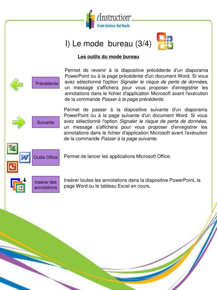 I) Le mode  bureau (3/4)