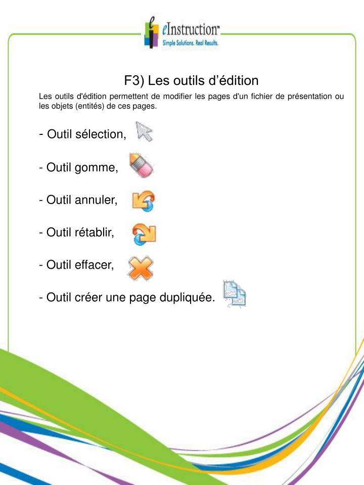 F3) Les outils d'édition