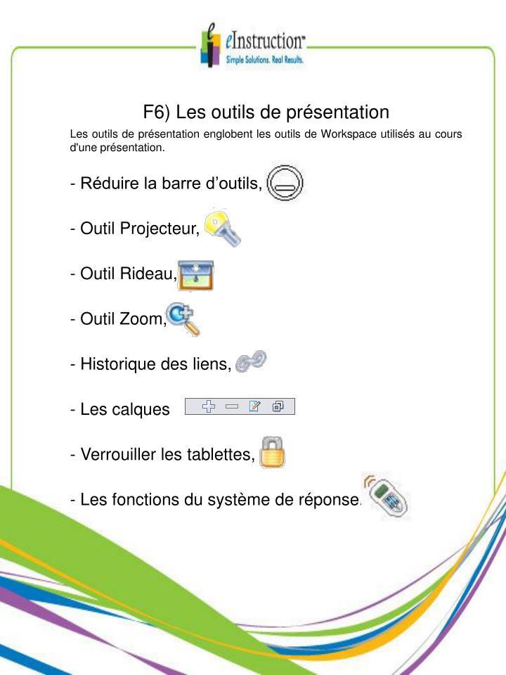 F6) Les outils de présentation