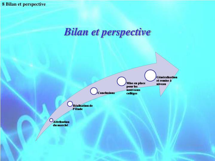 8 Bilan et perspective