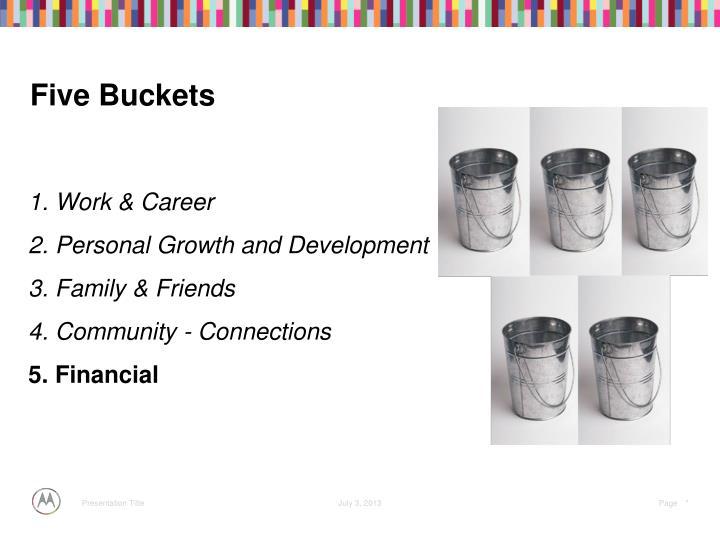 Five Buckets