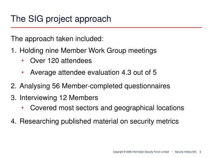 The SIG project approach